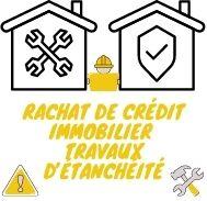 Rachat de crédit immobilier avec trésorerie pour des travaux d'étanchéité