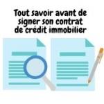 Prêt immobilier : ce qu'il faut savoir avant de signer son contrat